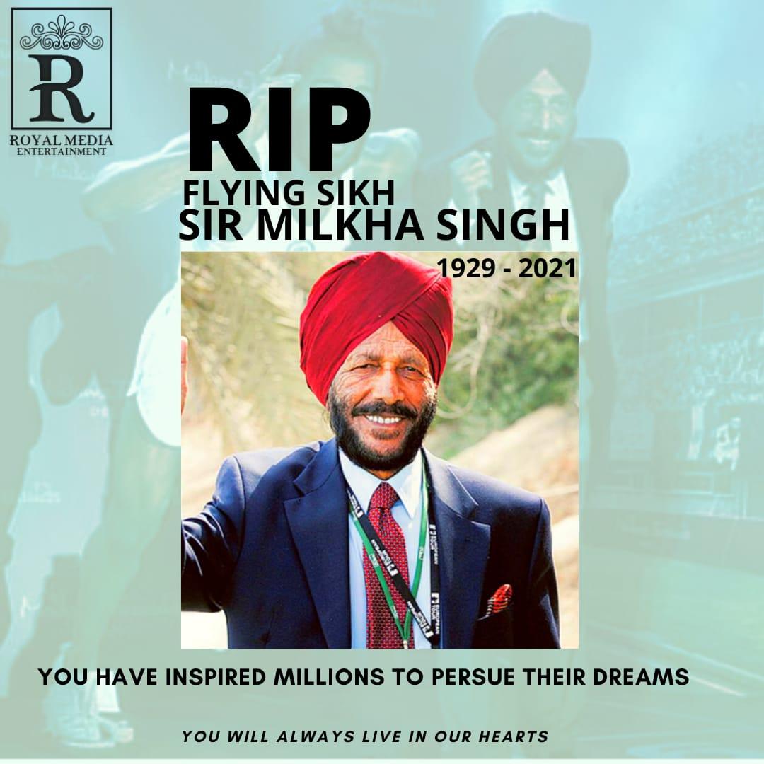 "REST IN PEACE ""Sir Milkha Singh"""