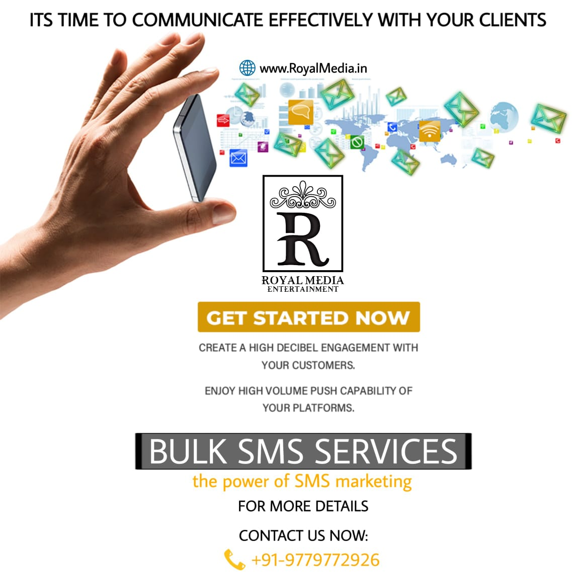 You can easily reach your clients using Royal Media Entertainment Bulk SMS services.