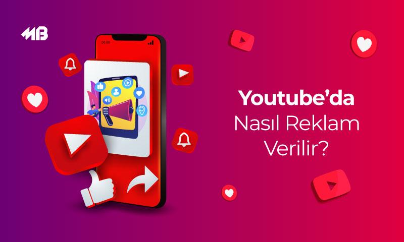 YouTube'da Nasıl Reklam Verilir?