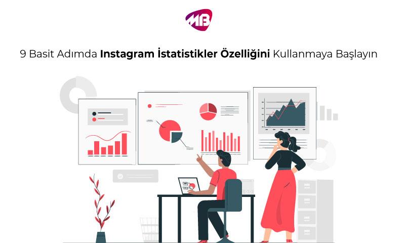 9 Basit Adımda Instagram İstatistikler Özelliğini Kullanmaya Başlayın