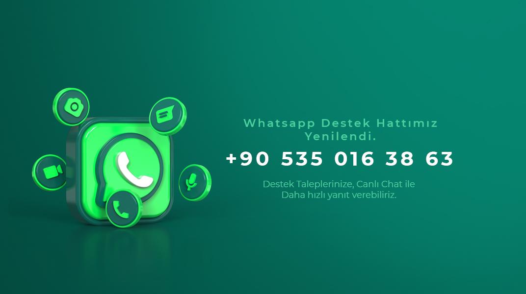 Whatsapp Destek Hattımız Yenilendi!