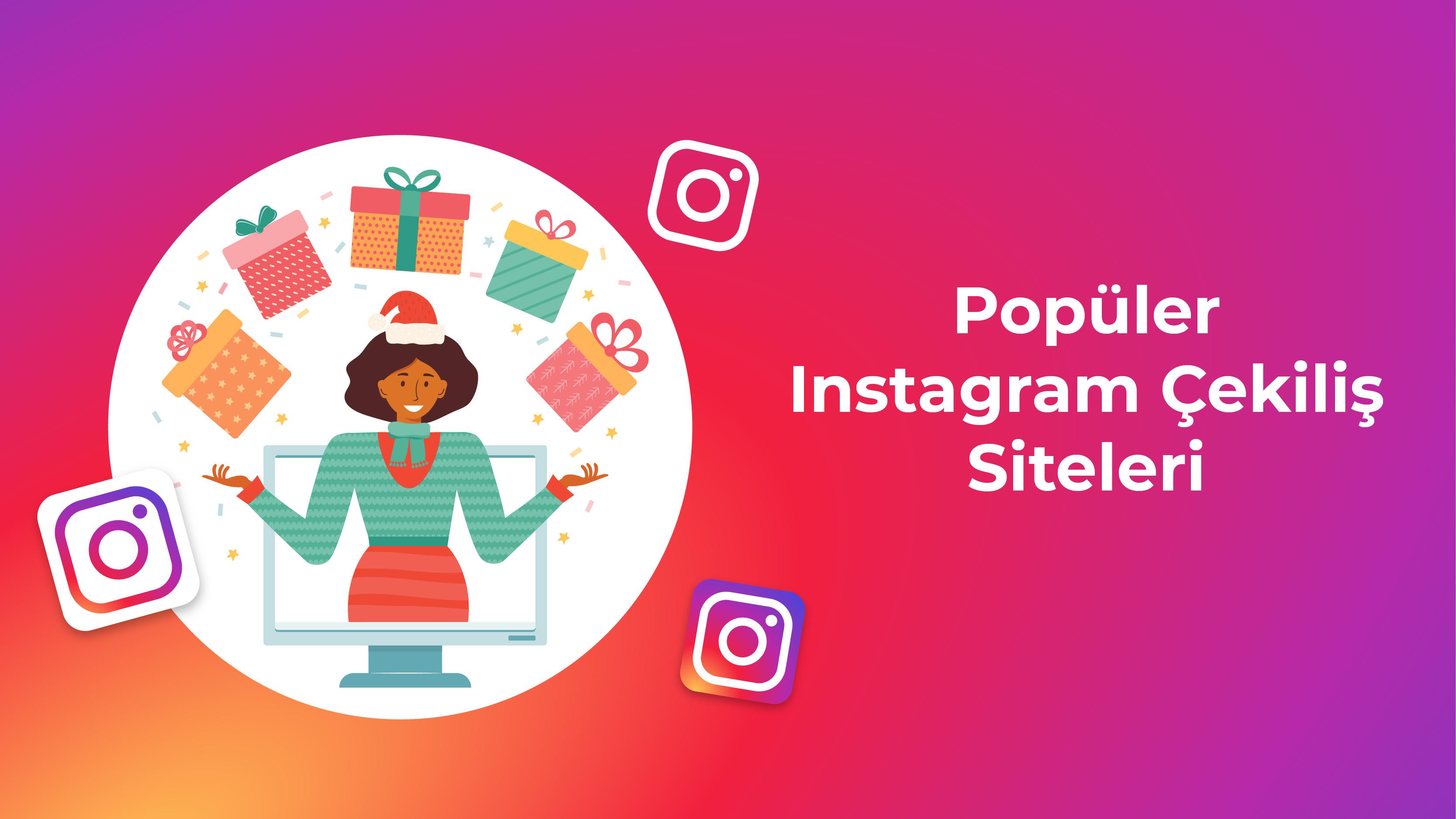 Popüler Instagram Çekiliş Siteleri