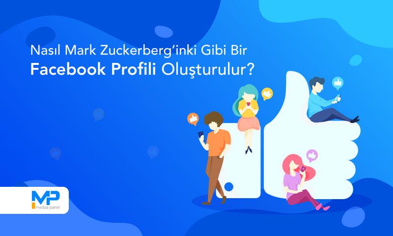 Nasıl Mark Zuckerberg'inki Gibi Bir Facebook Profili Oluşturulur?