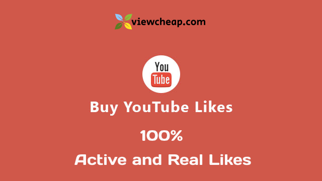 Buy cheap Youtube likes  - Fast likes - 100% High Quality & Real Likes