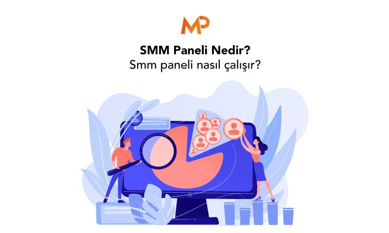 SMM Paneli Nedir? Smm paneli nasıl çalışır?