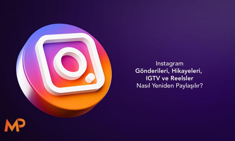 Instagram Gönderileri Nasıl Yeniden Paylasilir?