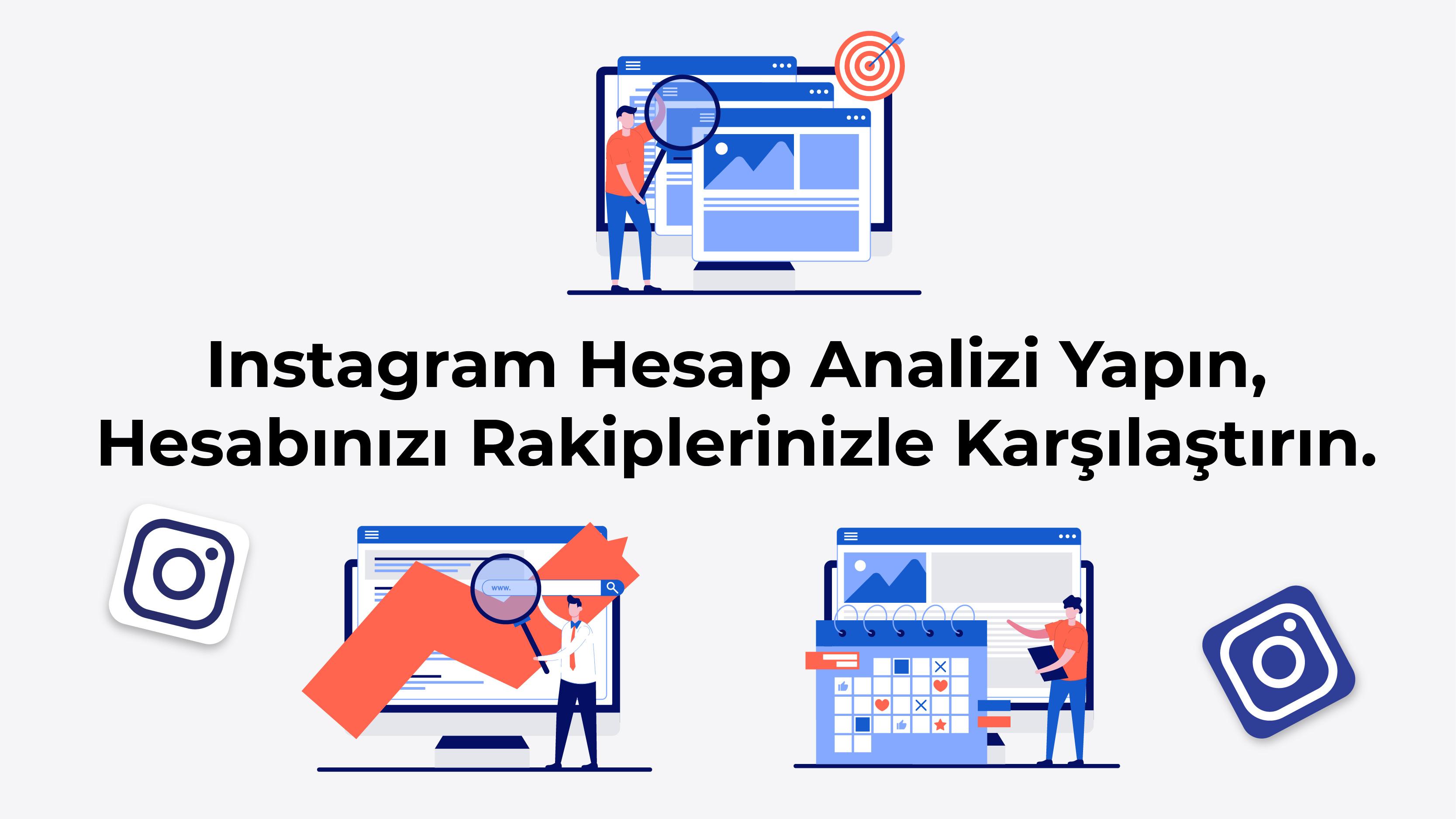 Instagram Hesap Analizi Nasıl Yapılır?