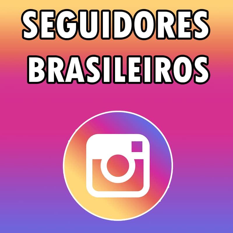 Comprar seguidores Brasileiros reais no Instagram