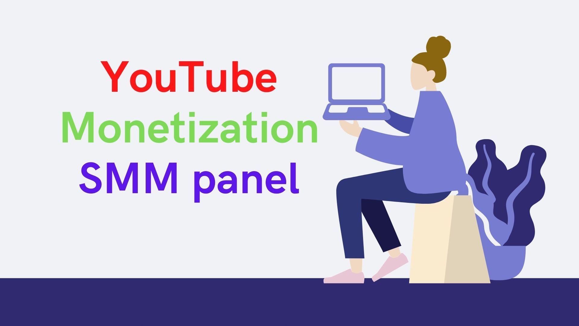 Youtube monetization SMM panel