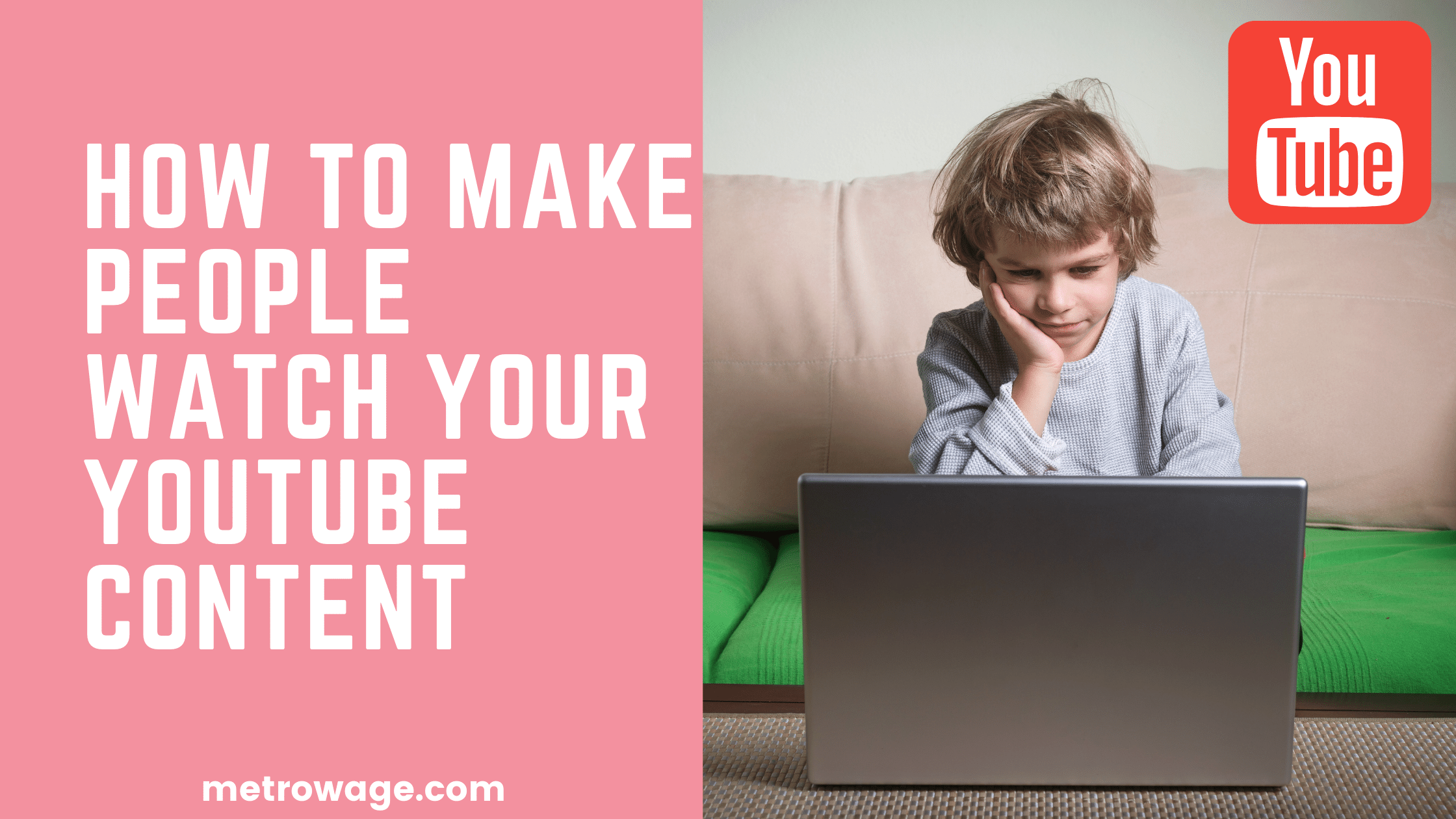 How to Make People Watch Your YouTube Content