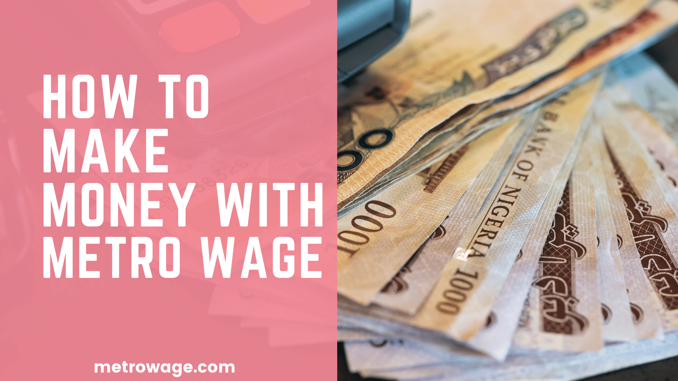 How To Make Money With Metro Wage