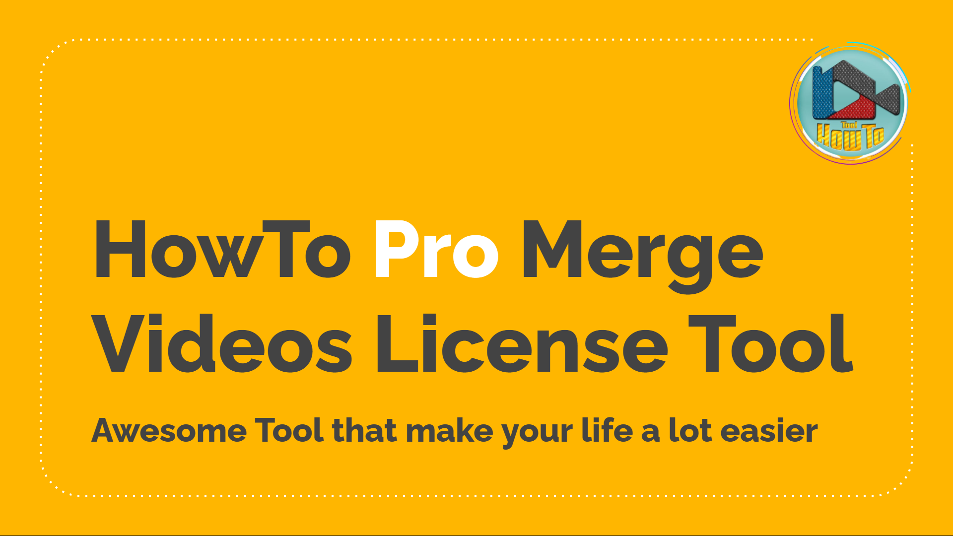 HowTo - Pro License Lifetime [Merge Videos Tool]
