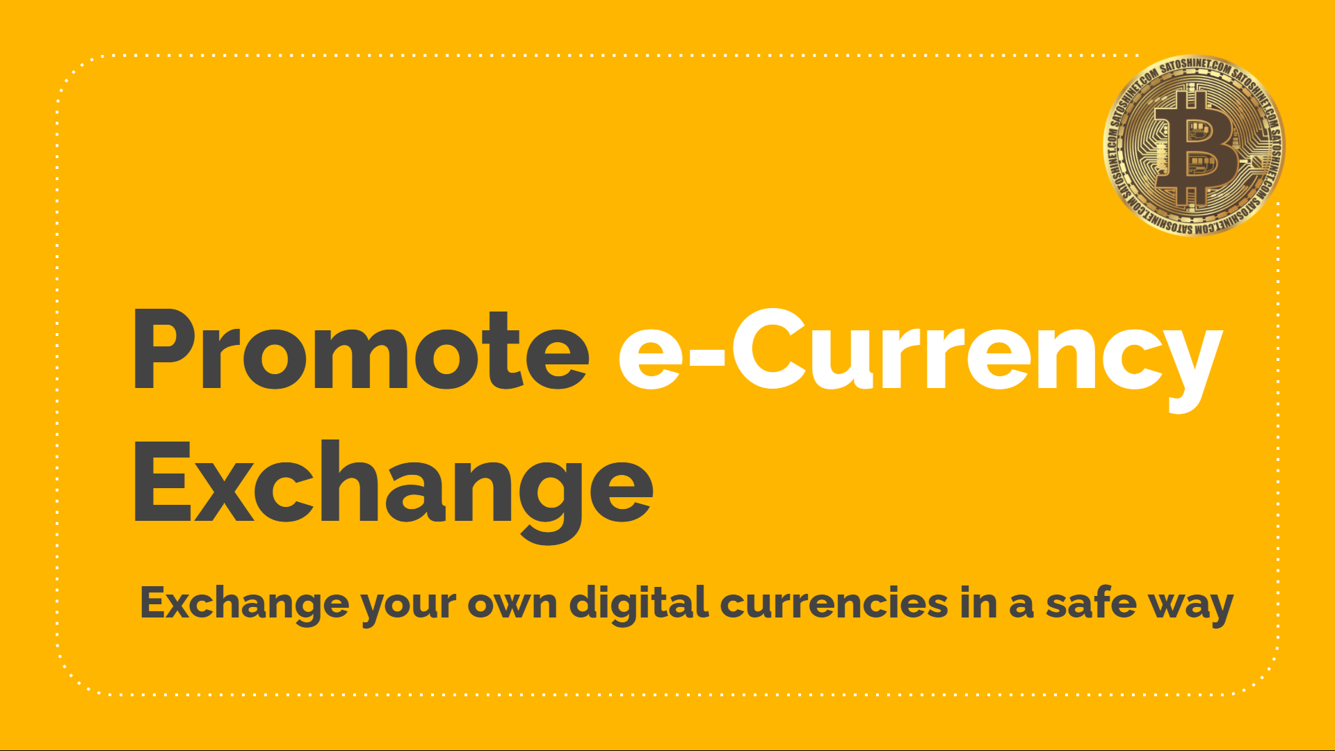 Promote e-Currency Exchange